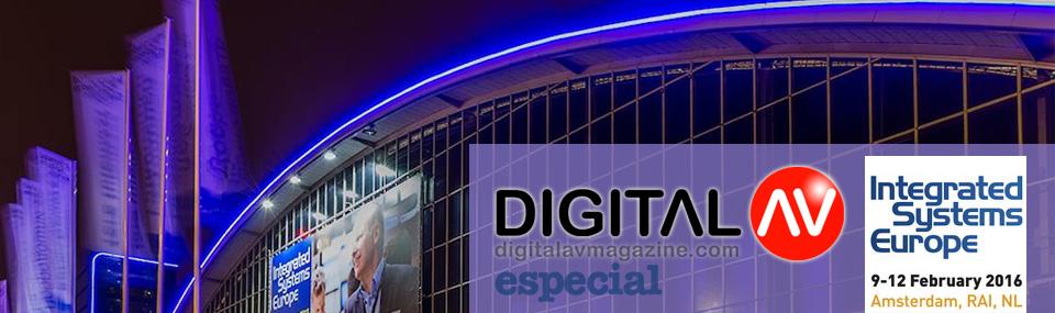 Digital AV Magazine – Especial ISE 2016