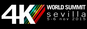 Seville will host the first World Summit which will link content and technology around the 4 K
