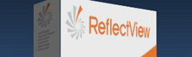 Reflect Systems anuncia la próxima generación de su suite de software de digital signage, ReflectView 6