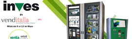 Inves acude a Venditalia 2012 con el nuevo concepto de tienda automática Inves Ventia