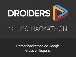 Droiders glass hackaton